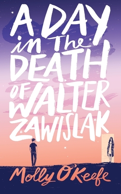 Cover for A Day In The Death of Walter Zawislak