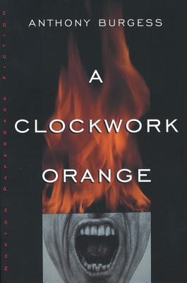 A Clockwork Orange (Norton Paperback Fiction) Cover Image