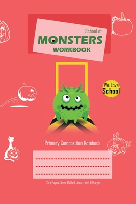School of Monsters Workbook, A5 Size, Wide Ruled, White Paper, Primary Composition Notebook, 102 Sheets (Pink) Cover Image