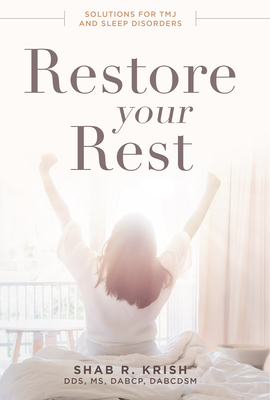Restore Your Rest: Solutions for Tmj and Sleep Disorders Cover Image