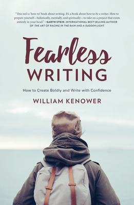 Fearless Writing: How to Create Boldly and Write with Confidence Cover Image