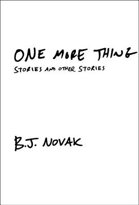 One More Thing: Stories and Other Stories Cover Image