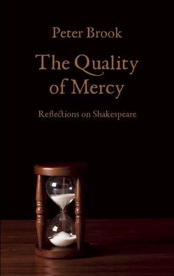 The Quality of Mercy: Reflections on Shakespeare Cover Image