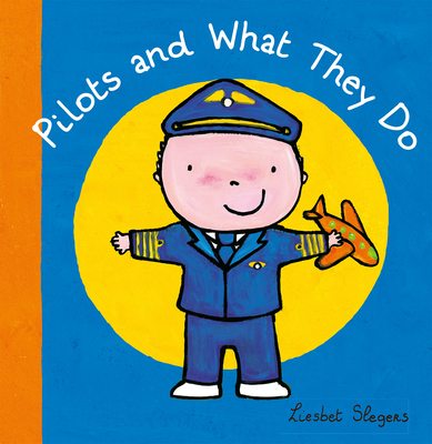 Pilots and What They Do (Profession #7) Cover Image
