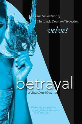 Betrayal: A Black Door Novel (Black Door Series #3) Cover Image