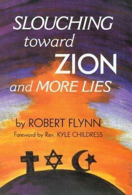 Cover for Slouching toward Zion and More Lies