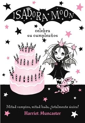 Isadora Moon celebra su cumpleaños  / Isadora Moon Has a Birthday Cover Image