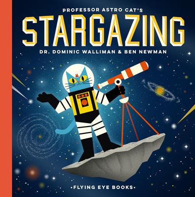 Professor Astro Cat's Stargazing Cover Image