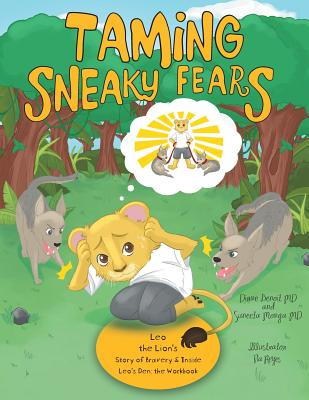 Taming Sneaky Fears: Leo the Lion's Story of Bravery & Inside Leo's Den: the Workbook Cover Image