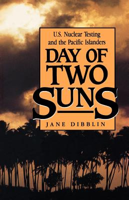 Day of Two Suns: U.S. Nuclear Testing and the Pacific Islanders Cover Image