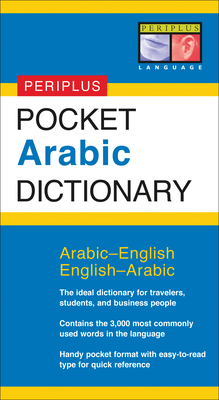 Pocket Arabic Dictionary (Periplus Pocket Dictionaries) Cover Image