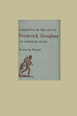 The Narrative of the Life of Frederick Douglass an American Slave Cover Image