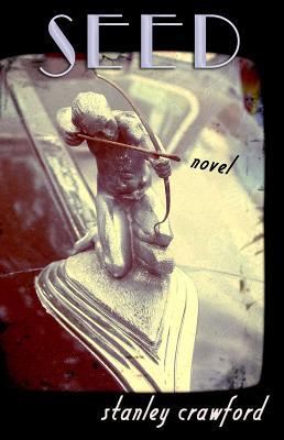Seed: A Novel Cover Image