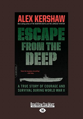 Escape from the Deep: An Epic Story of Courage and Survival During World War II Cover Image