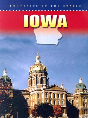 Iowa (Portraits of the States) Cover Image