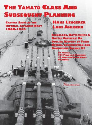 Capital Ships of the Imperial Japanese Navy 1868-1945: The