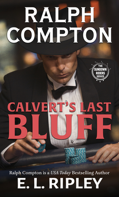 Ralph Compton Calvert's Last Bluff (Sundown Riders) Cover Image