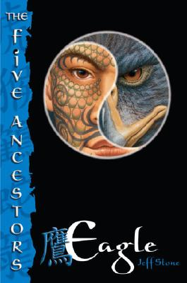 The Five Ancestors Book 5: Eagle Cover Image