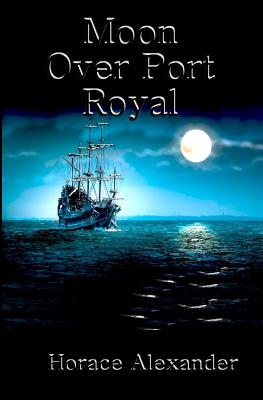 Moon Over Port Royal Cover Image
