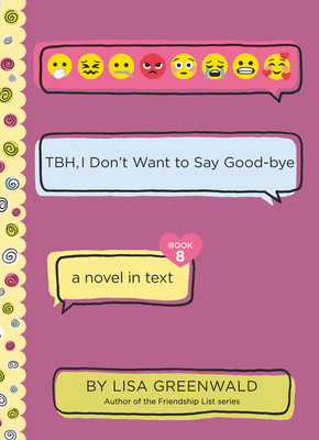TBH #8: TBH, I Don't Want to Say Good-bye Cover Image