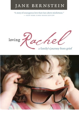 Loving Rachel: A Family's Journey from Grief Cover Image