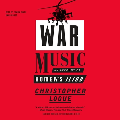 War Music: An Account of Homer's Iliad Cover Image