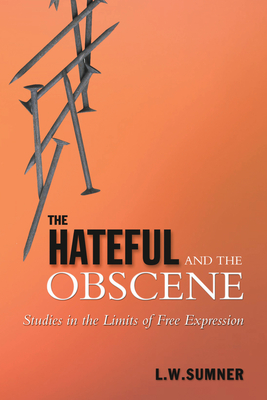 The Hateful and the Obscene: Studies in the Limits of Free Expression (Heritage) Cover Image