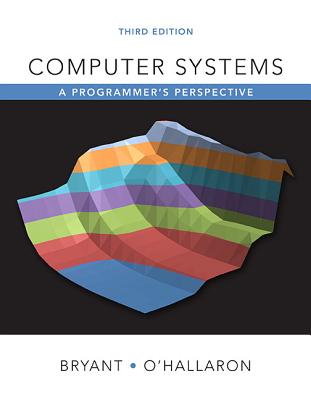 Computer Systems: A Programmer's Perspective Plus Mastering Engineering with Pearson Etext -- Access Card Package [With Access Code] Cover Image