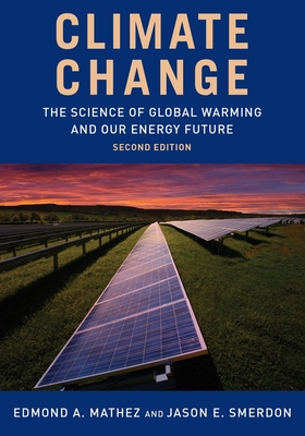 Climate Change: The Science of Global Warming and Our Energy Future Cover Image