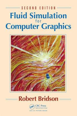 Fluid Simulation for Computer Graphics Cover Image