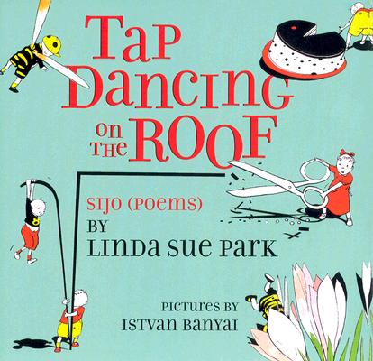Tap Dancing on the Roof Cover