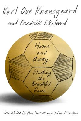 Home and Away: Writing the Beautiful Game Cover Image