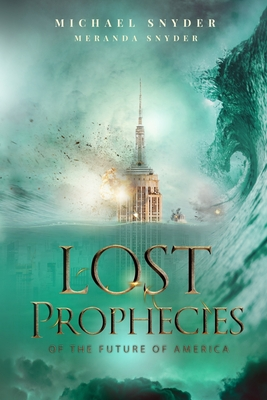 Lost Prophecies Of The Future Of America Cover Image