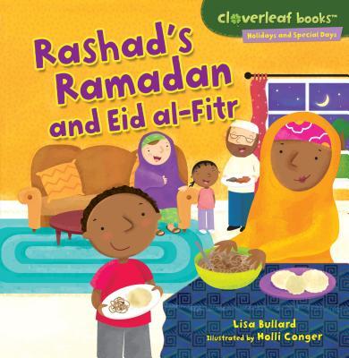 Rashad's Ramadan and Eid Al-Fitr (Cloverleaf Books (TM) -- Holidays and Special Days) Cover Image