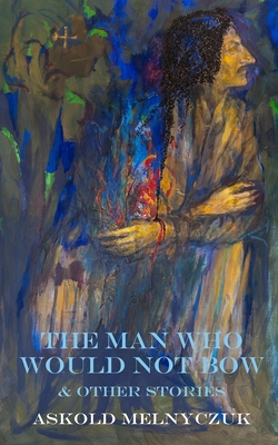 Cover for The Man Who Would Not Bow