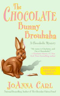 The Chocolate Bunny Brouhaha (Chocoholic Mystery #16) JoAnna Carl