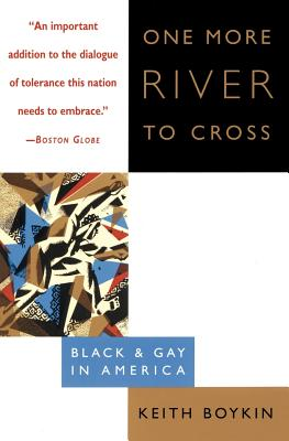 One More River to Cross: Black & Gay in America Cover Image