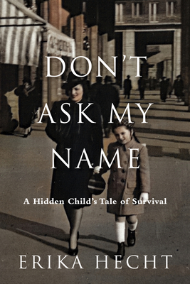 Cover for Don't Ask My Name