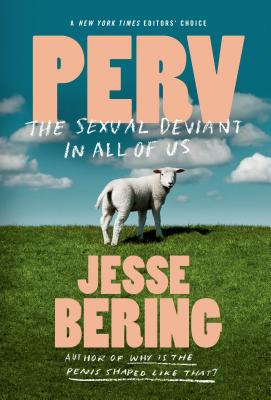 Perv: The Sexual Deviant in All of Us Cover Image