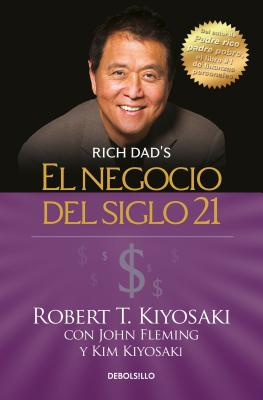 El negocio del siglo 21 / The Business of the 21st Century (Rich Dad) Cover Image
