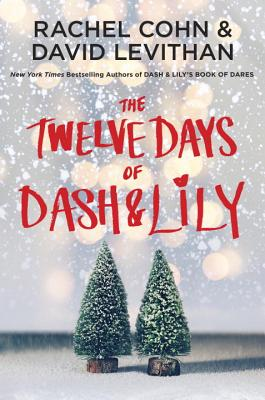 The Twelve Days of Dash & Lily (Dash & Lily Series #2) Cover Image