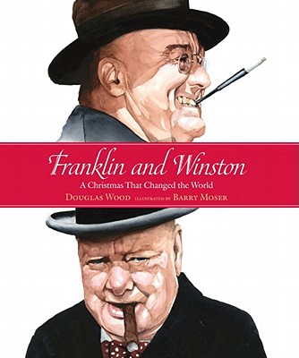 Franklin and Winston: A Christmas That Changed the World Cover Image