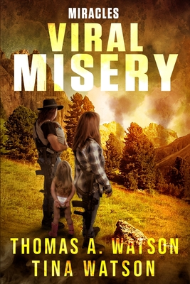 Viral Misery: Miracles (Book 2) Cover Image