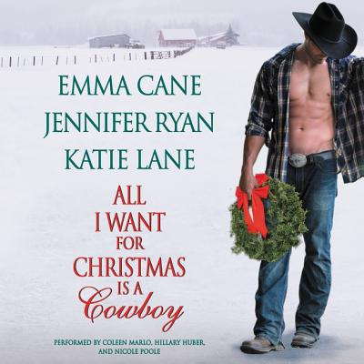 Cover for All I Want for Christmas Is a Cowboy