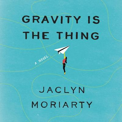 Gravity Is the Thing Lib/E Cover Image