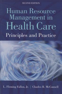 Human Resource Management in Health Care: Principles and Practices Cover Image