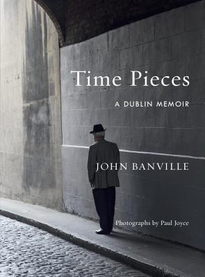 Time Pieces: A Dublin Memoir Cover Image