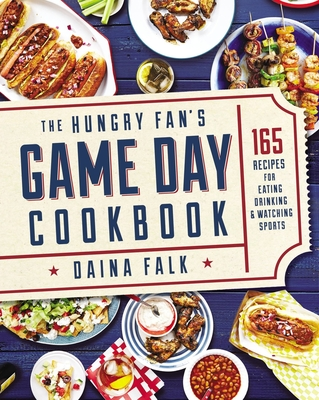 The Hungry Fan's Game Day Cookbook Cover