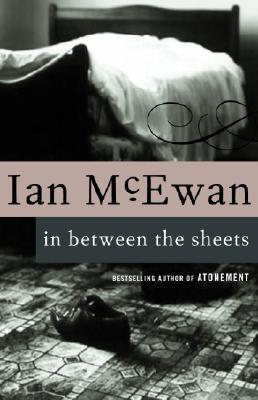 In Between the Sheets (Vintage International) Cover Image
