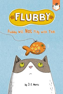 Flubby Will Not Play with That Cover Image